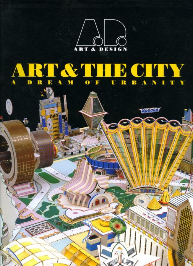 Art & the City: A Dream of Urbanity, guest edited by John Stathatos